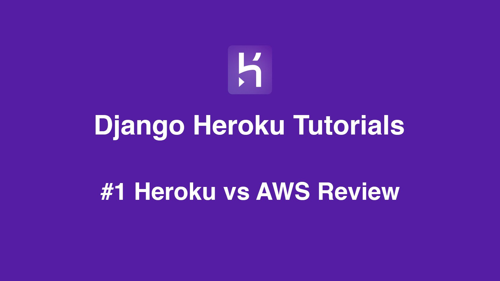 Heroku vs AWS Which is Best for Your Django project | AccordBox