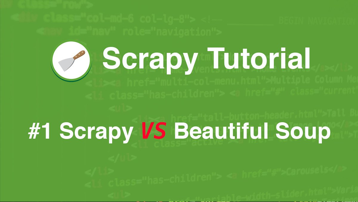 Scrapy Tutorial #1: Scrapy VS Beautiful Soup | AccordBox